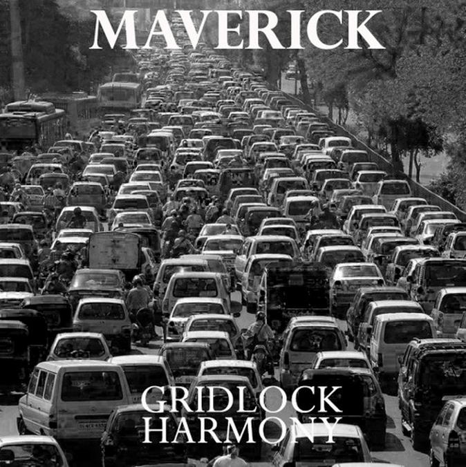 Maverick – Gridlock Harmony
