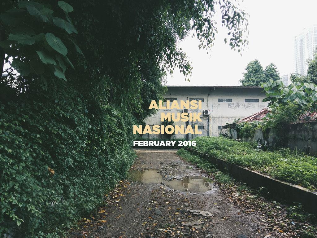 Aliansi Musik Nasional; February 2016